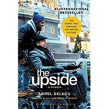 The Upside: A Memoir (Movie Tie-In Edition)