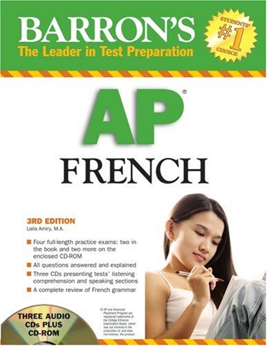 Barron's AP French with Audio CDs and CD-ROM (Barron's How to Prepare for the Ap French Advanced Placement Examination)