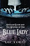 Artolan Slime and The Mystery of The Blue Lady