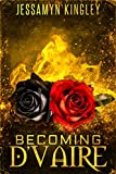 Becoming D'Vaire (D'Vaire, Book 11)