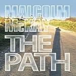The Path | Malcolm McKay