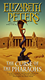 The Curse of the Pharaohs (Amelia Peabody Book 2)