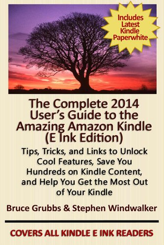 The Complete 2014 User's Guide to the Amazing Amazon Kindle – E Ink Edition  by KND founder Steve Windwalker & Kindle user expert Bruce Grubbs  Grab it for just 99 cents before the clock winds down on this Kindle Countdown Deal!