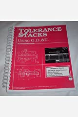 Tolerance Stacks Using GD&T with Drawing Package (Volume 1) by Alex Krulikowski (1994-05-03) Spiral-bound