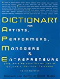 Dictionary for Artists, Performers, Managers and Entrepreneurs 9780929911052