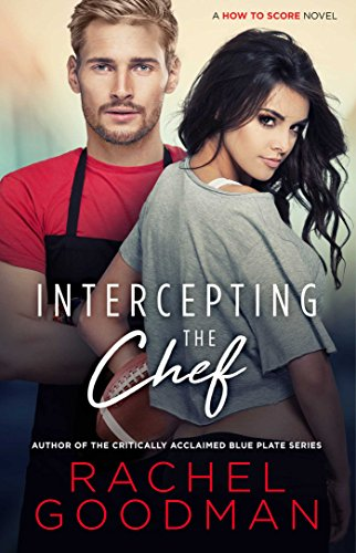 Score Series 1 Football - Intercepting the Chef (How to Score Book 1)
