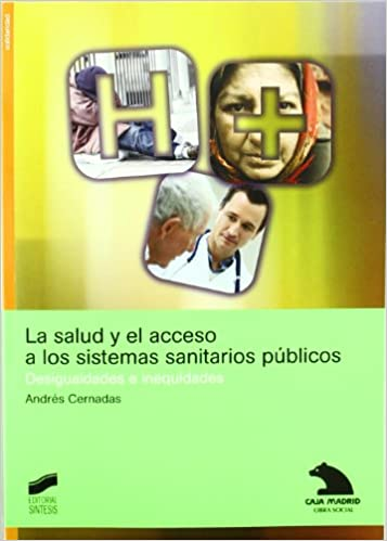 Descarga de libros gratis para android. La salud y el acceso a los sistemas sanitarios públicos (Libros de consulta) RTF