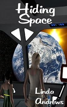 Hiding Space by [Andrews, Linda]