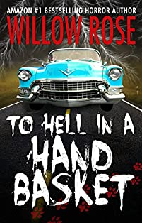 To Hell In A Handbasket by Willow Rose ebook deal