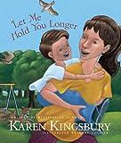 Let Me Hold You Longer, Karen Kingsbury, 1414389876