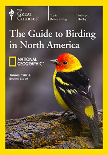 The National Geographic Guide to Birding in North America by The Great Courses