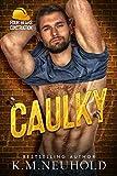Caulky (Four Bears Construction Book 1)