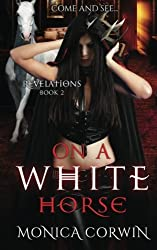On a White Horse (Revelations) (Volume 2)
