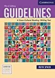 Guidelines: A Cross-Cultural Reading/Writing Text (Cambridge Academic Writing Collection), Ruth Spack, 0521613019