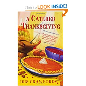 A Catered Thanksgiving (Mystery With Recipes) Isis Crawford