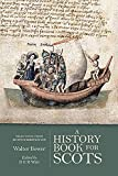A History Book for Scots: Selections from the Scotichronicon