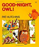 Good-Night, Owl!, Pat Hutchins, 0689713711