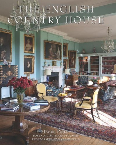 By James PeillThe English Country House[Hardcover] October 22, 2013