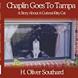 Chaplin Goes to Tampa, H. Oliver Southard, 1434319776