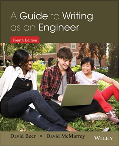 beer, david and mcmurrey, david. a guide to writing as an engineer (fourth edition). wiley, 2014.