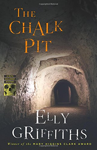 The Chalk Pit (Ruth Galloway Mysteries) (Best Treatment For Rough Heels)