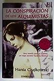 La conspiracion de los alquimistas / The Conspiracy of Alchemists (Autoayuda) (Spanish Edition)