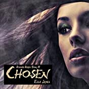 Chosen | Ella James
