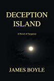 Deception Island: A Novel of Suspense