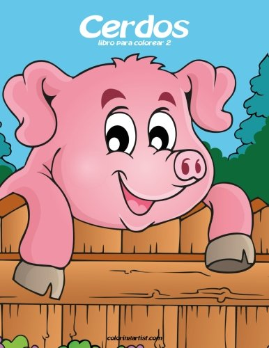 Cerdos libro para colorear 2 (Volume 2)  [Snels, Nick] (Tapa Blanda)