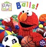 Elmos World: Balls! (Sesame Street) (Sesame Street(R) Elmos World(TM))