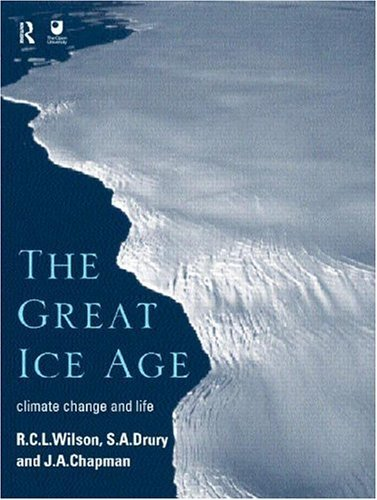 Download The Great Ice Age: Climate Change and Life Pdf