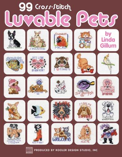 99 Cross-Stitch Luvable Pets  (Leisure Arts #3994)