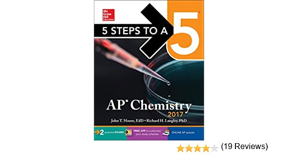 Amazon 5 steps to a 5 ap chemistry 2017 mcgraw hill 5 steps amazon 5 steps to a 5 ap chemistry 2017 mcgraw hill 5 steps to a 5 9781259586477 john t moore richard h langley books fandeluxe Images