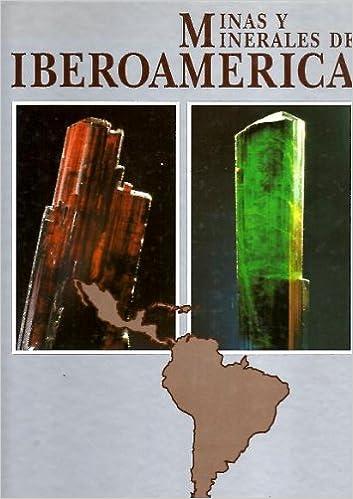 MINAS Y MINERALES DE IBEROAMERICA.: Amazon.es: CALVO PEREZ ...