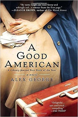 A Good American by Alex George (2013-02-05): Amazon com: Books