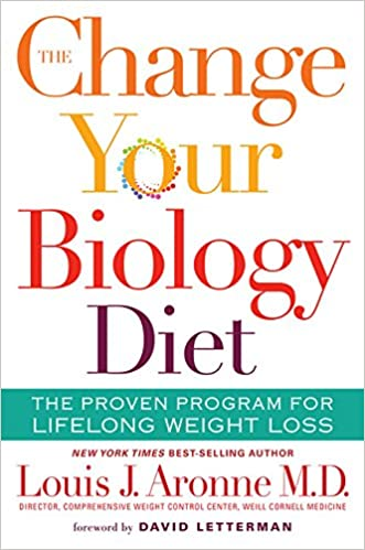 The Change Your Biology Diet The Proven Program For Lifelong Weight
