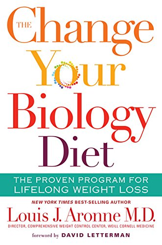 The Change Your Biology Diet: The Proven Program for Lifelong Weight Loss (Best Crash Diet Plan)
