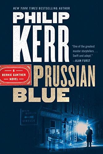 (Prussian Blue (A Bernie Gunther Novel))