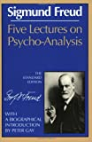 Five Lectures on Psycho-Alysis, Sigmund Freud, 0393008479