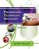 Phlebotomy Technician Specialist 2nd Edition
