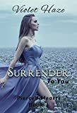 Surrender To You (Pierced Hearts Book 1)