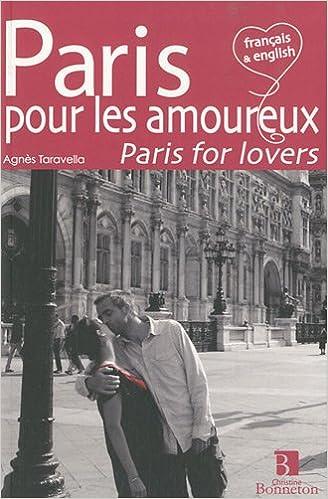 Lire un Paris pour les amoureux : Edition bilingue français-anglais pdf