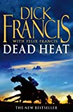 Dead Heat: Horse Racing Thriller (Francis Thriller)