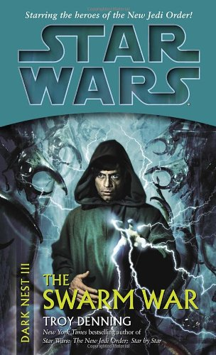 Star Wars: Dark Nest III: The Swarm War - Book  of the Star Wars Legends