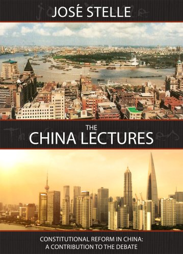 The China Lectures: Constitutional Reform in China: A Contribution to the Debate (English Edition)