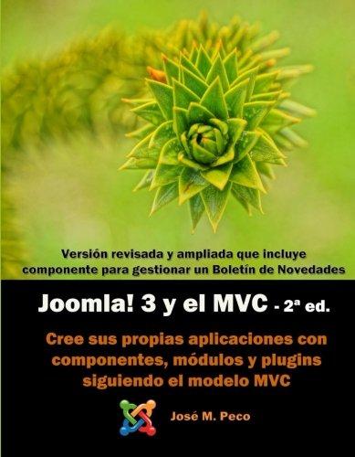Download Joomla! 3 y el modelo MVC (2-ed): Crea tus propios componentes (Spanish Edition) pdf