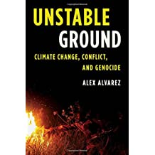 Unstable Ground: Climate Change, Conflict, and Genocide