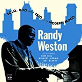 Randy Weston. Solo, Duo and Trio in a Modern Mood. (Cole Porter in a Modern Mood / The Randy Weston Trio / Randy Weston Trio and Solo / Get Happy)