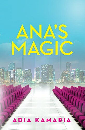 Ana's Magic by [Kamaria, Adia]