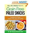 Grain Free Paleo Snacks: Suitable for Paleo, Gluten Free, SCD and GAPS (Grain Free Paleo Cooking Book 2)